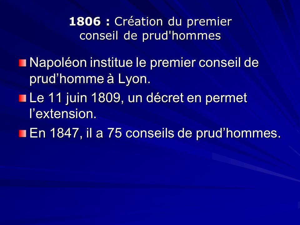 1806 : Création du premier conseil de prud hommes