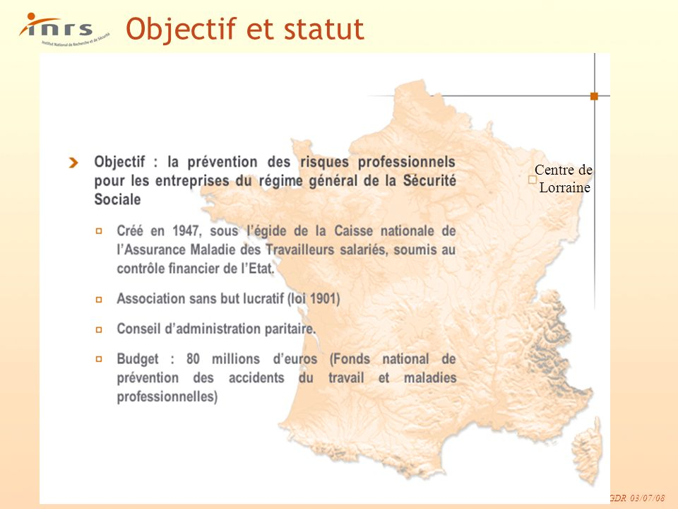 Objectif et statut Centre de Lorraine