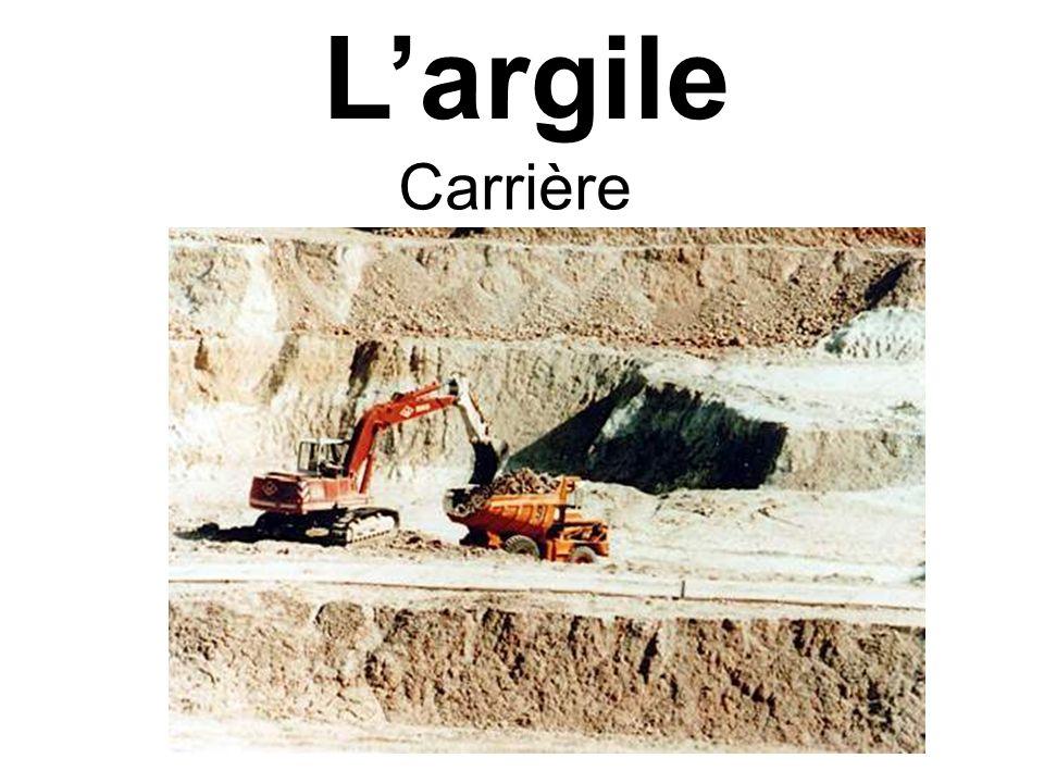 L'argile Carrière