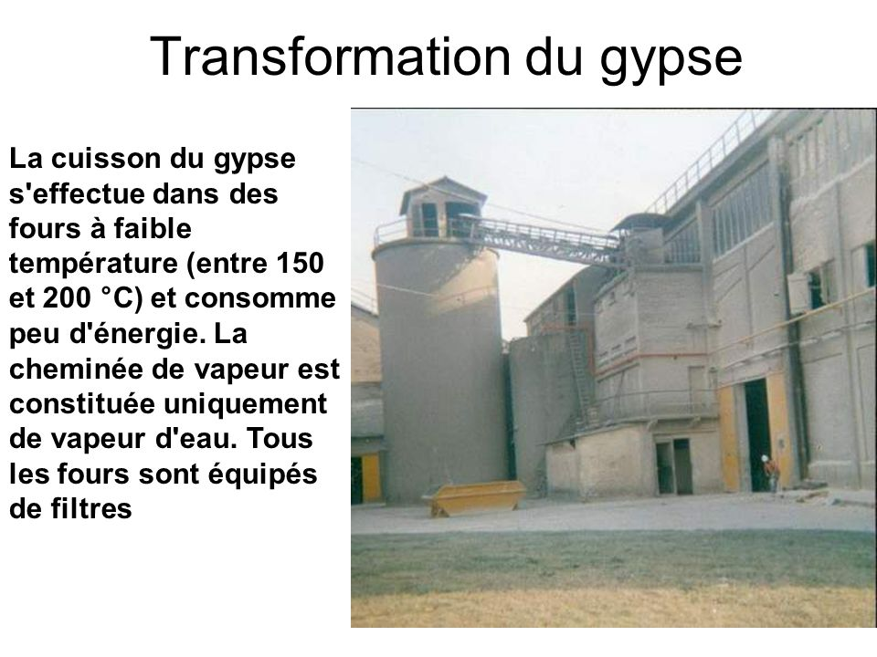 Transformation du gypse