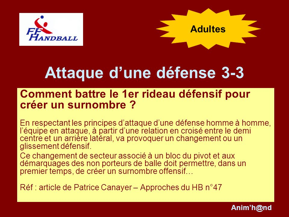 Attaque d'une défense 3-3