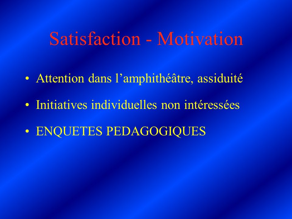 Satisfaction - Motivation