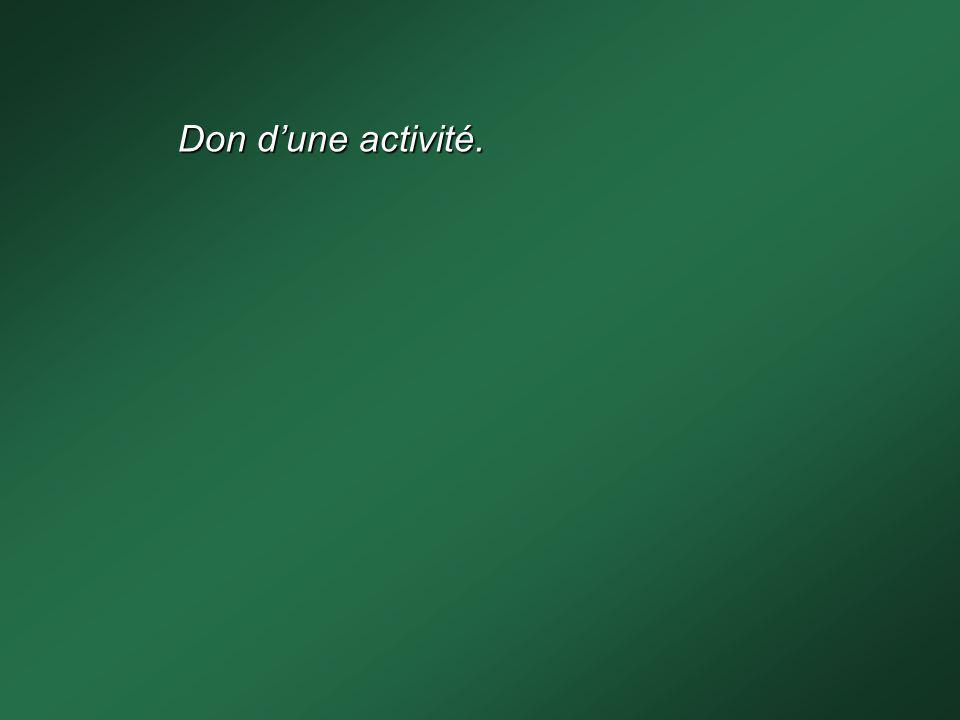 Don d'une activité.