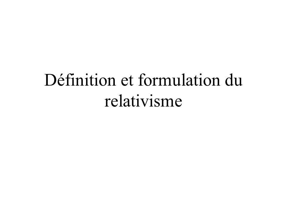 Définition et formulation du relativisme