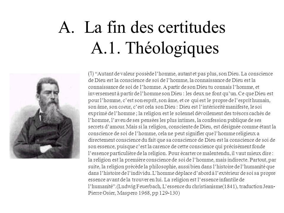 La fin des certitudes A.1. Théologiques