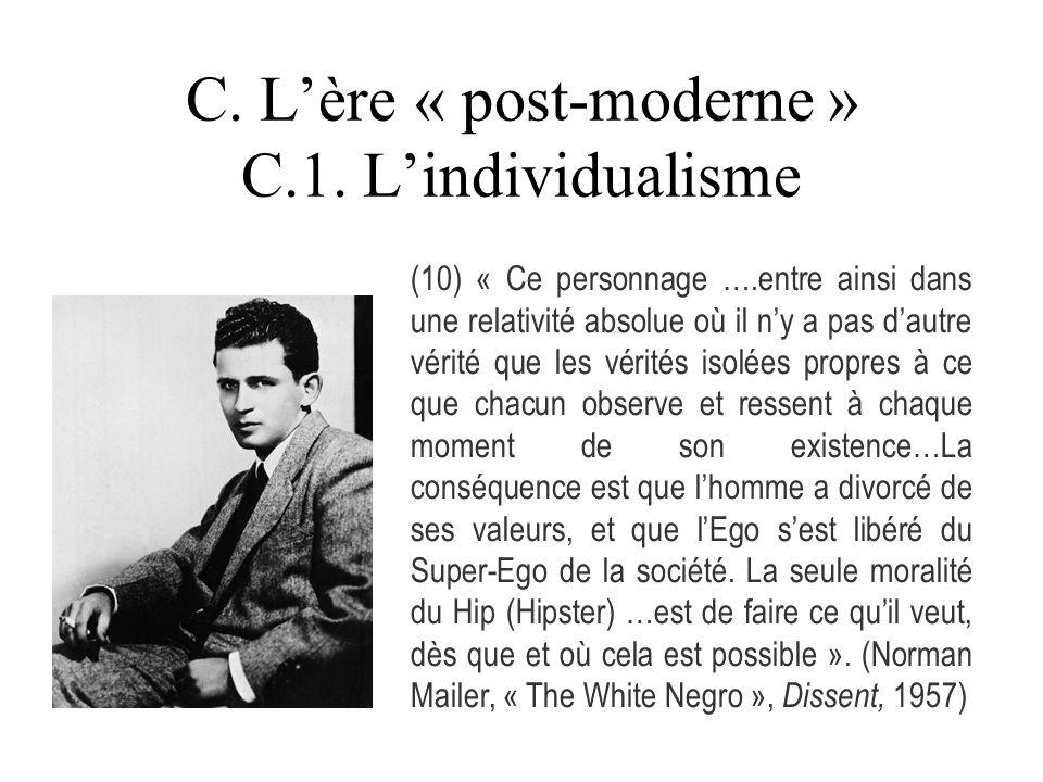 C. L'ère « post-moderne » C.1. L'individualisme