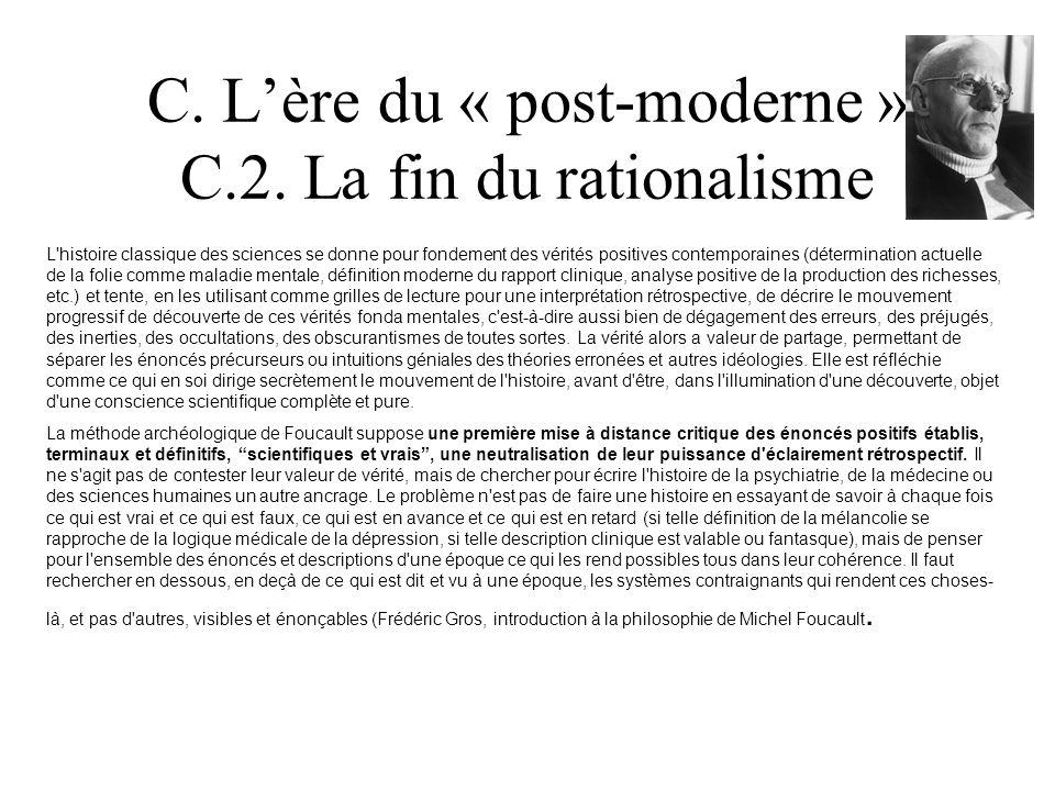 C. L'ère du « post-moderne » C.2. La fin du rationalisme