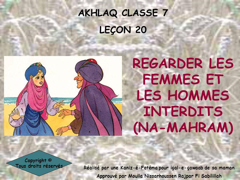 REGARDER LES FEMMES ET LES HOMMES INTERDITS (NA-MAHRAM)