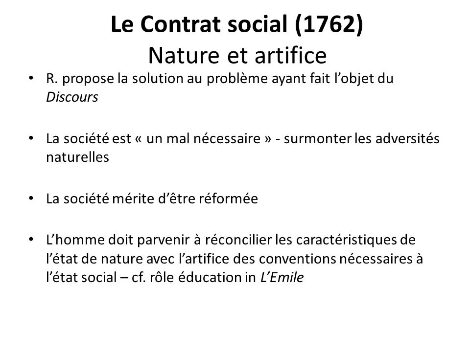 Le Contrat social (1762) Nature et artifice