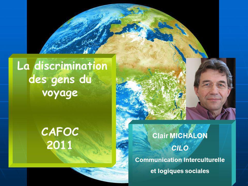 La discrimination des gens du voyage Communication Interculturelle