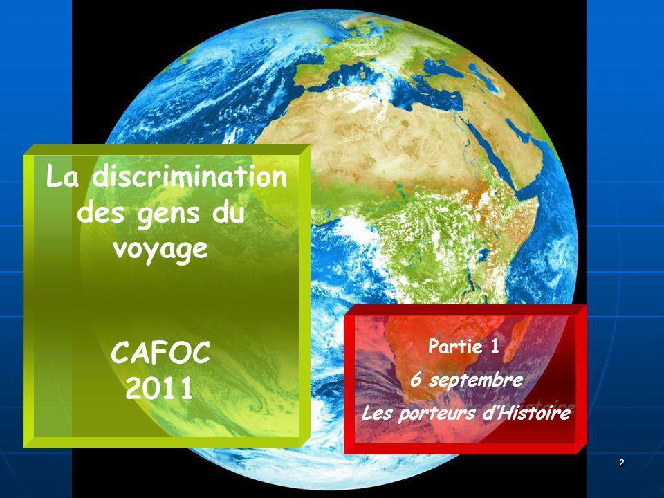 La discrimination des gens du voyage Les porteurs d'Histoire