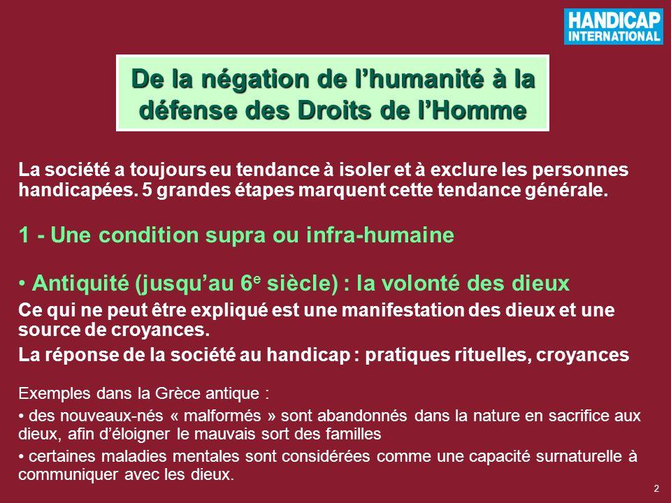 De la négation de l'humanité à la défense des Droits de l'Homme