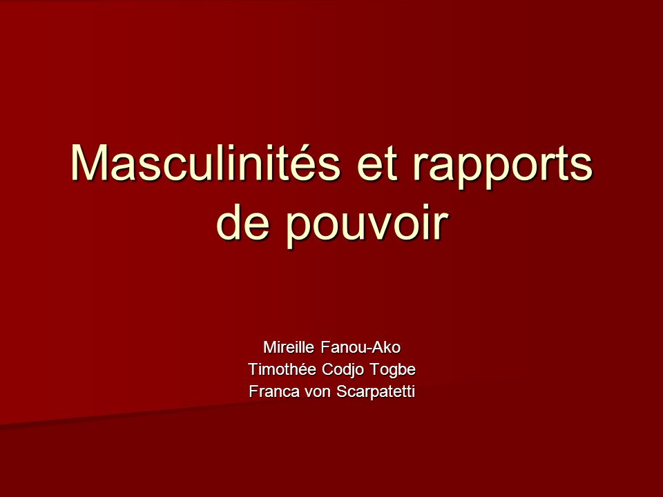Masculinités et rapports de pouvoir