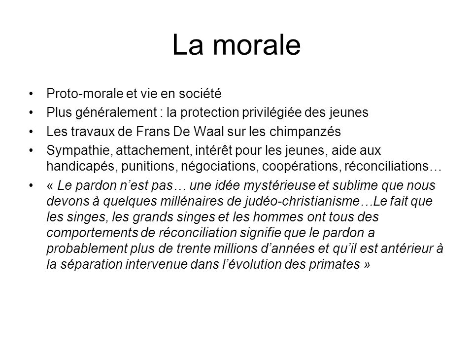 La morale Proto-morale et vie en société