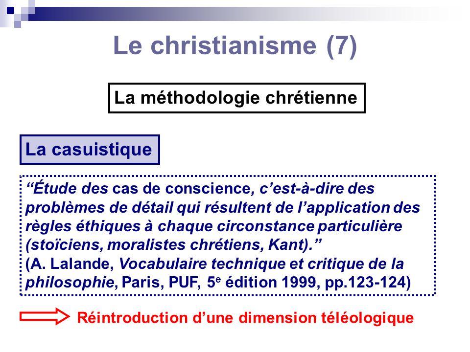 Le christianisme (7) La méthodologie chrétienne La casuistique