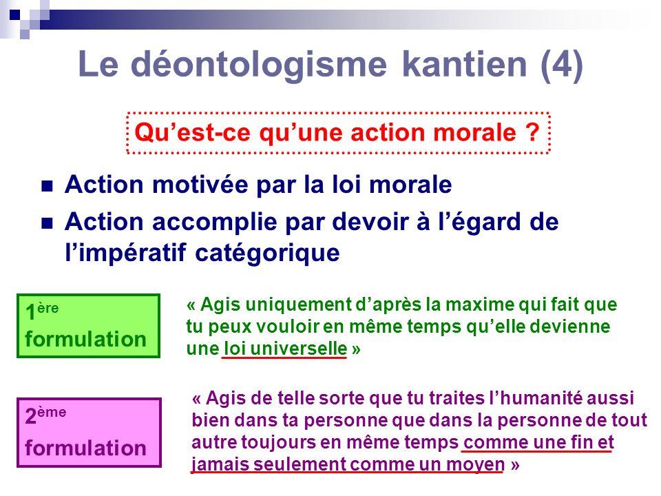 Le déontologisme kantien (4)