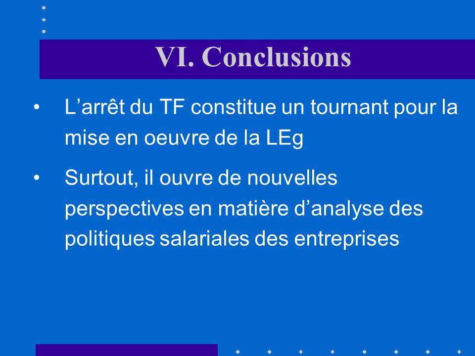 VI. Conclusions L'arrêt du TF constitue un tournant pour la mise en oeuvre de la LEg.