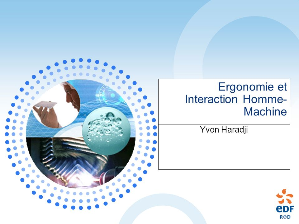 Ergonomie et Interaction Homme- Machine