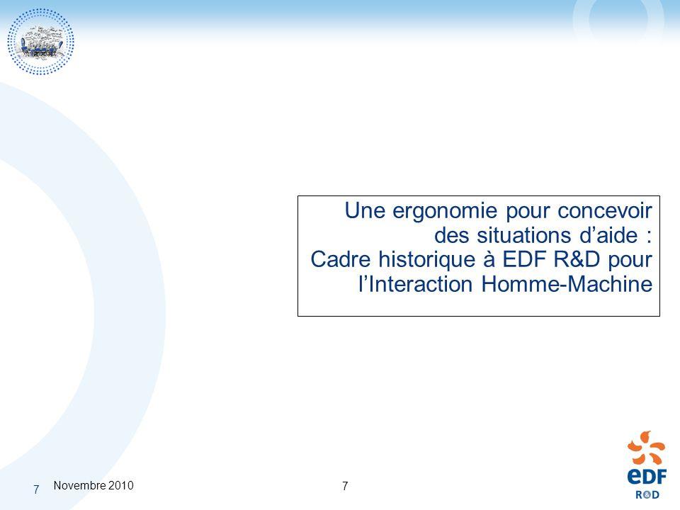 Une ergonomie pour concevoir des situations d'aide : Cadre historique à EDF R&D pour l'Interaction Homme-Machine