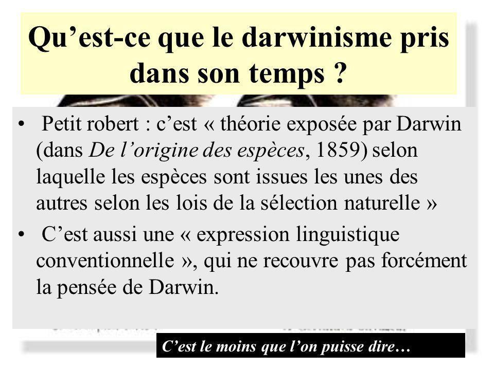 Qu'est-ce que le darwinisme pris dans son temps