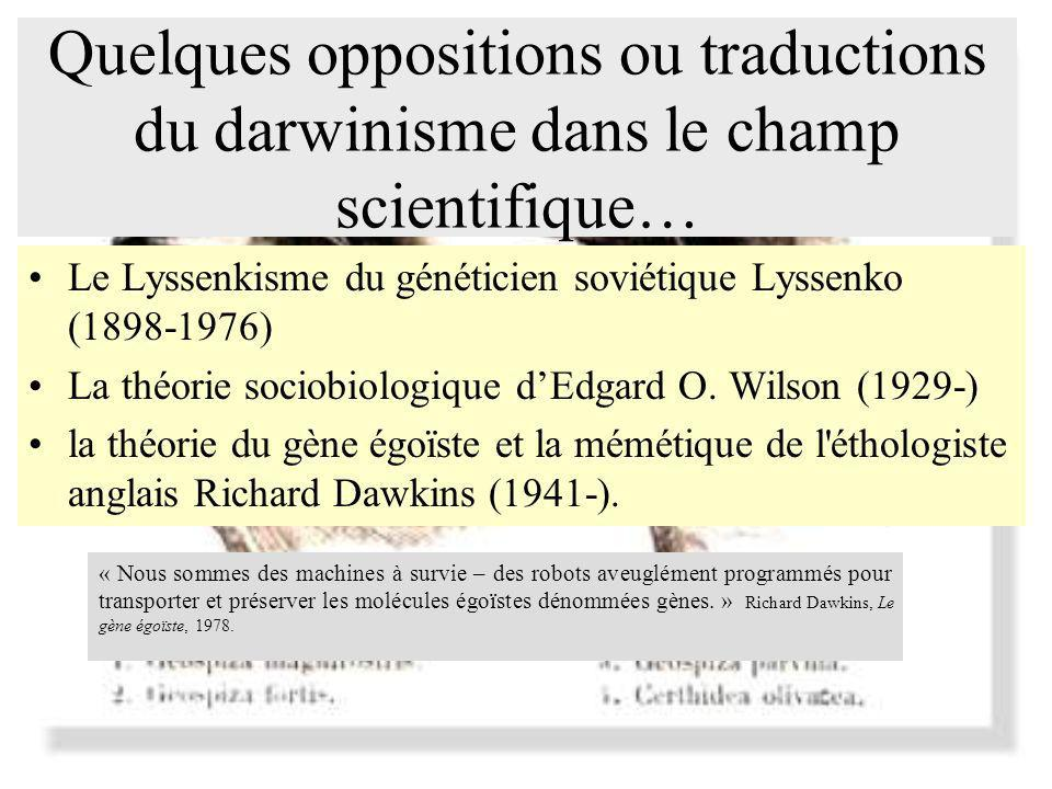 Quelques oppositions ou traductions du darwinisme dans le champ scientifique…