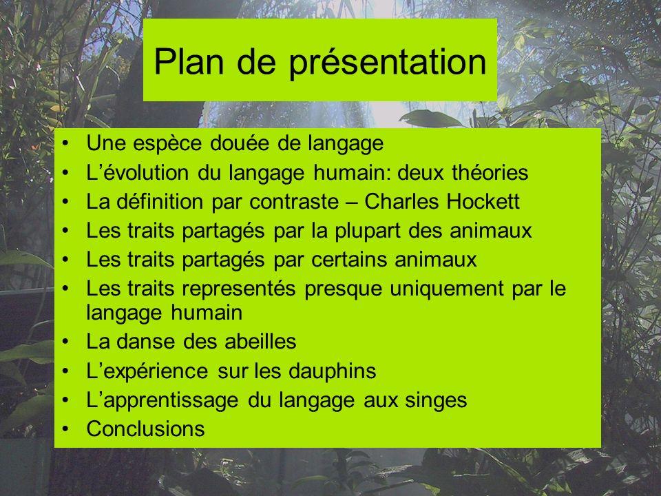 Plan de présentation Une espèce douée de langage