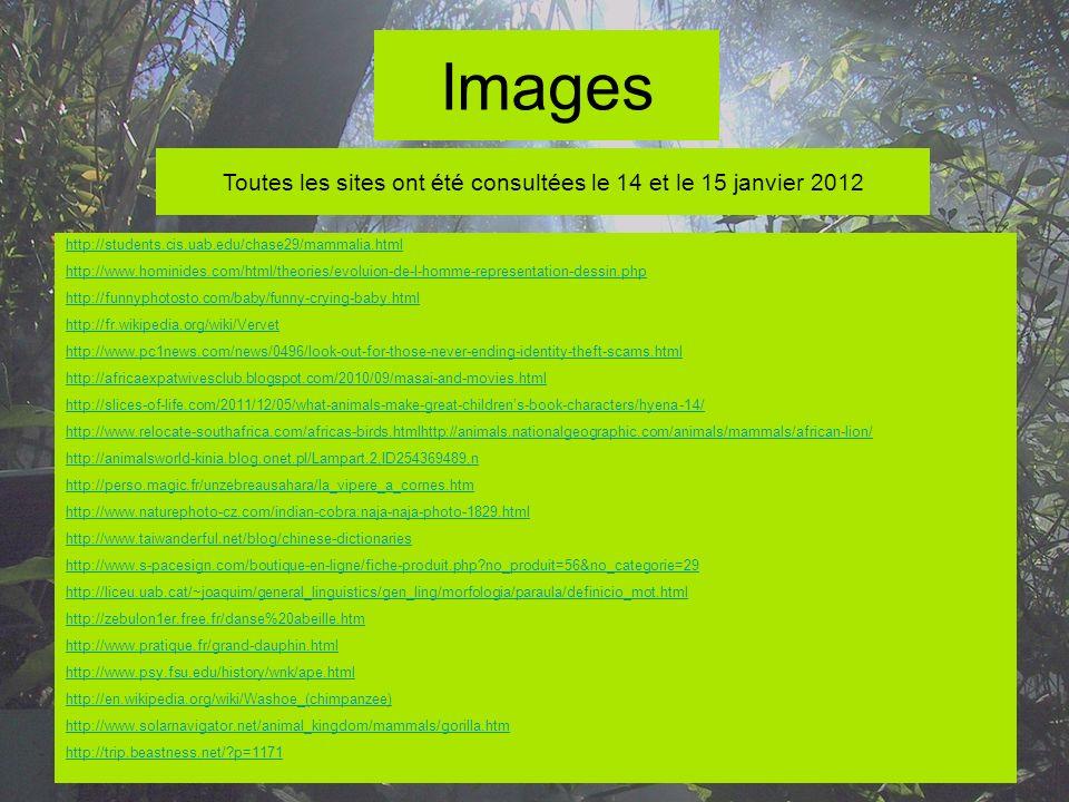 Toutes les sites ont été consultées le 14 et le 15 janvier 2012