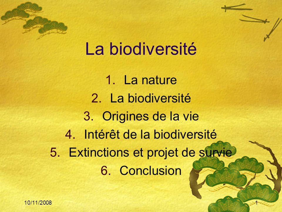 La biodiversité La nature La biodiversité Origines de la vie