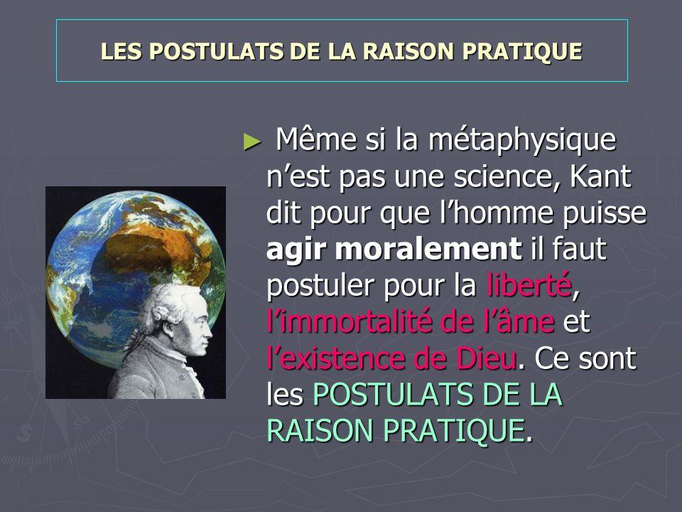 LES POSTULATS DE LA RAISON PRATIQUE