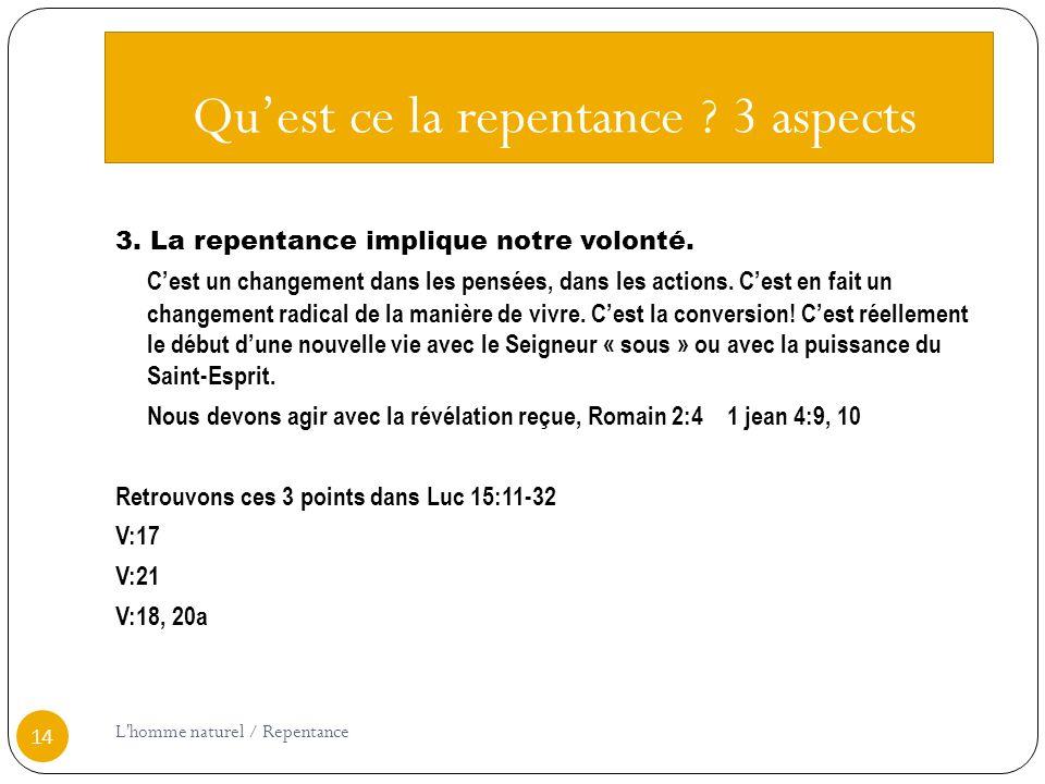 Qu'est ce la repentance 3 aspects