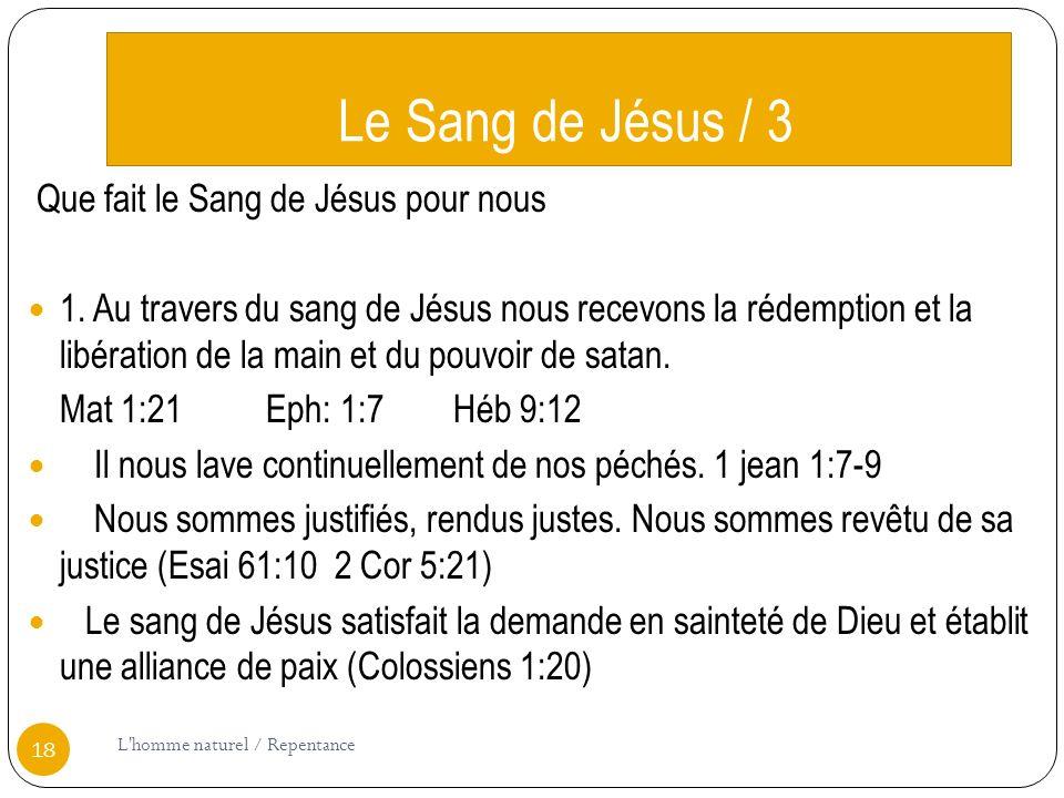 Le Sang de Jésus / 3 Que fait le Sang de Jésus pour nous