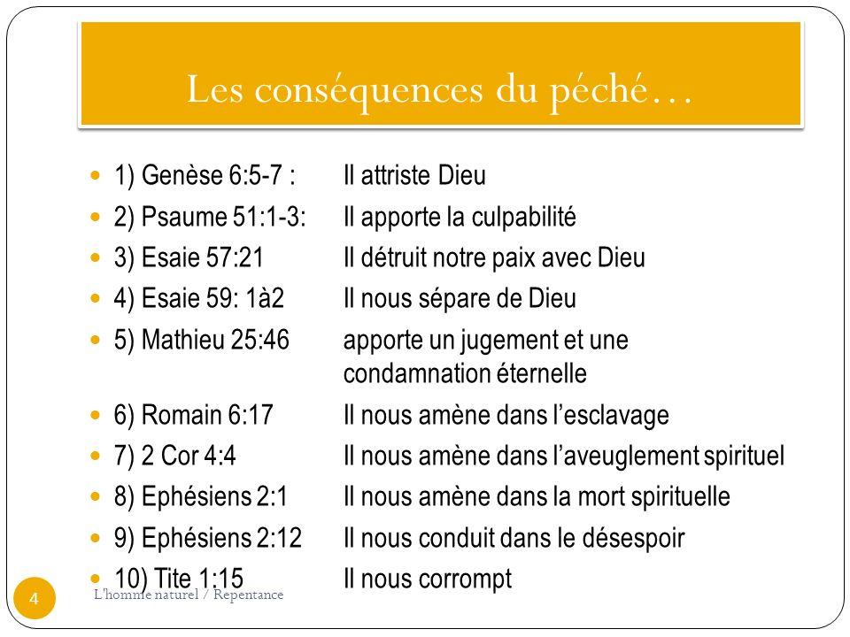 Les conséquences du péché…