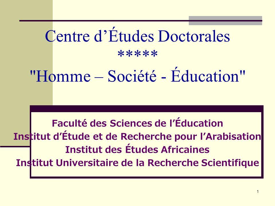 Centre d'Études Doctorales ***** Homme – Société - Éducation