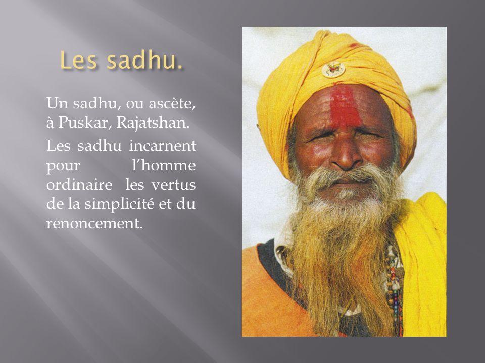 Les sadhu. Un sadhu, ou ascète, à Puskar, Rajatshan.