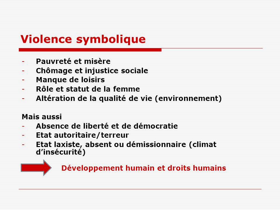 Violence symbolique Pauvreté et misère Chômage et injustice sociale