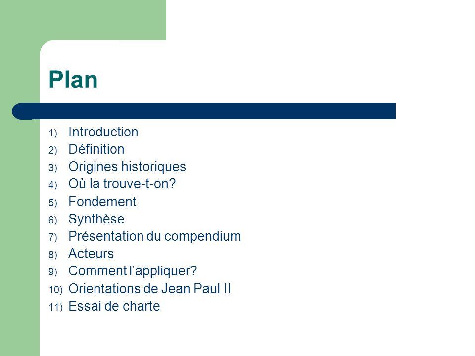Plan Introduction Définition Origines historiques Où la trouve-t-on