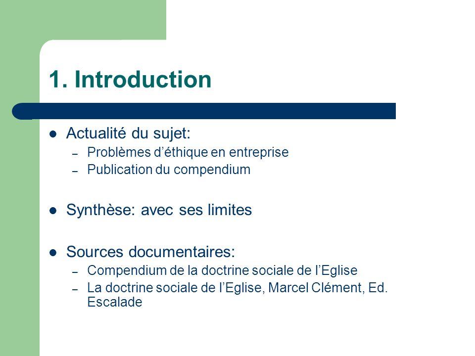 1. Introduction Actualité du sujet: Synthèse: avec ses limites