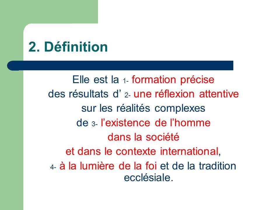 2. Définition Elle est la 1- formation précise