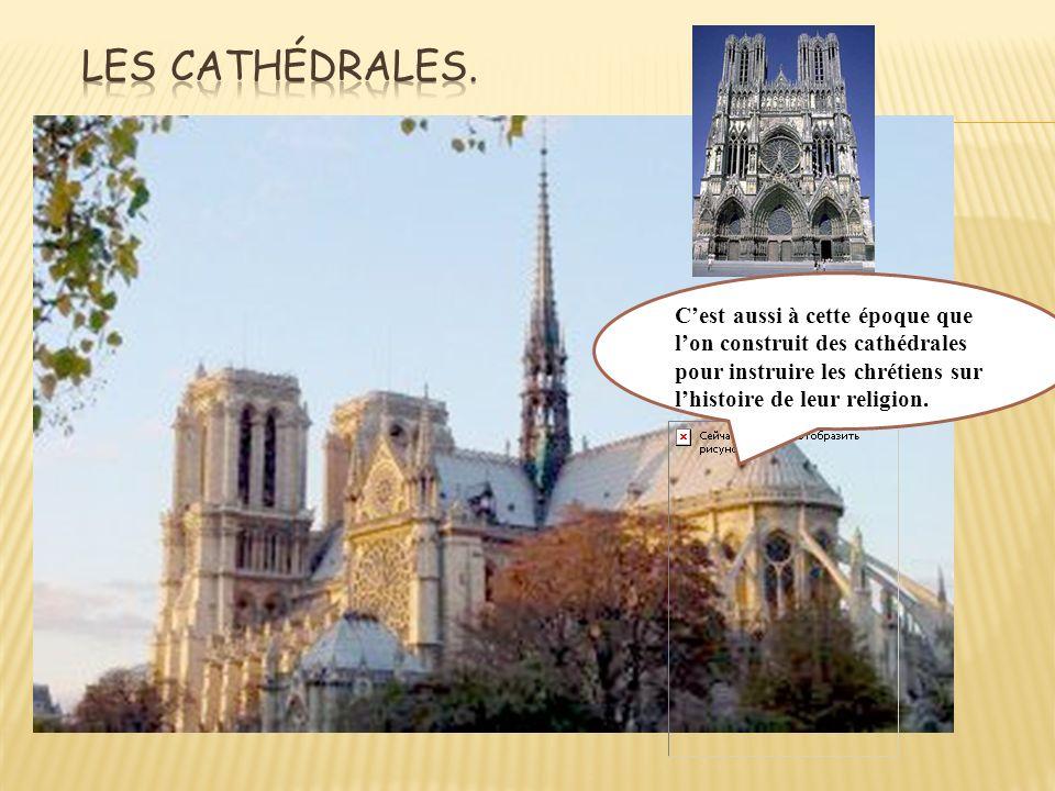 Les cathédrales.