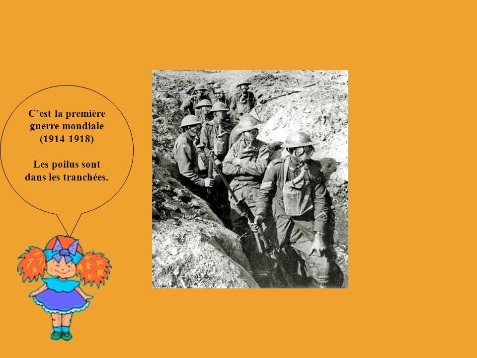 C'est la première guerre mondiale (1914-1918)