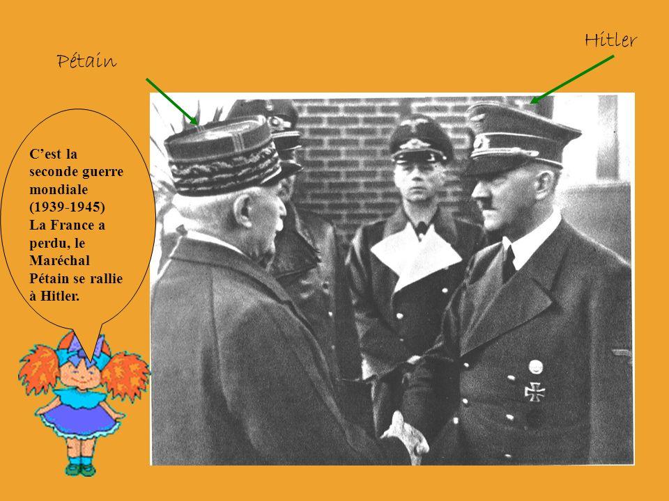 Hitler Pétain C'est la seconde guerre mondiale (1939-1945)