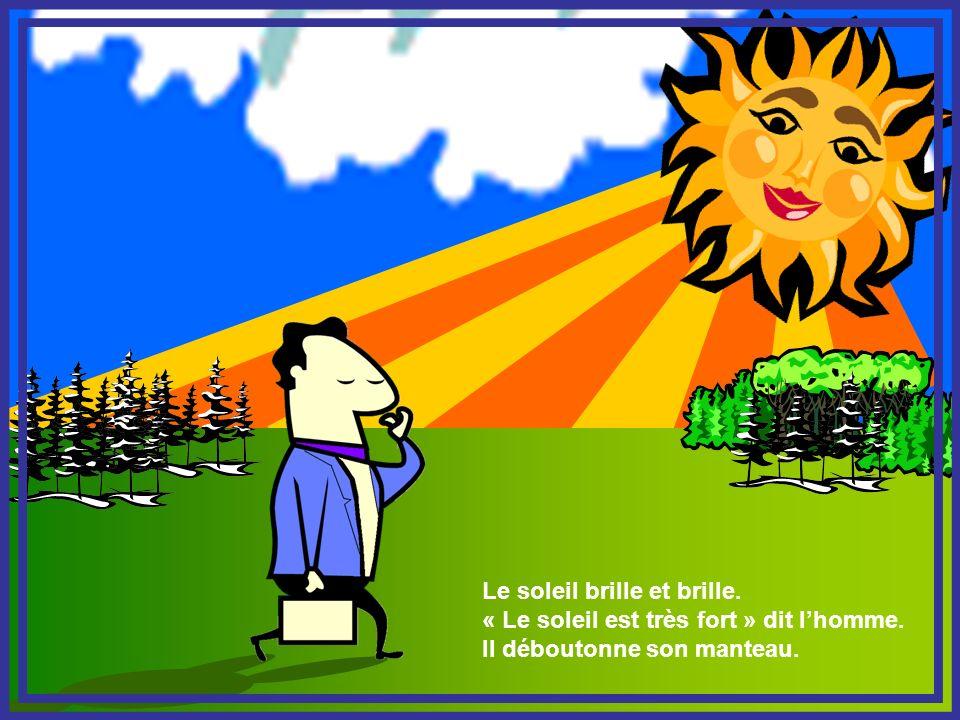 Le soleil brille et brille.
