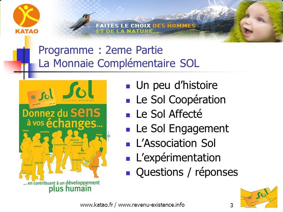 Programme : 2eme Partie La Monnaie Complémentaire SOL