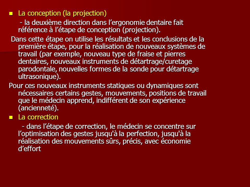 La conception (la projection)