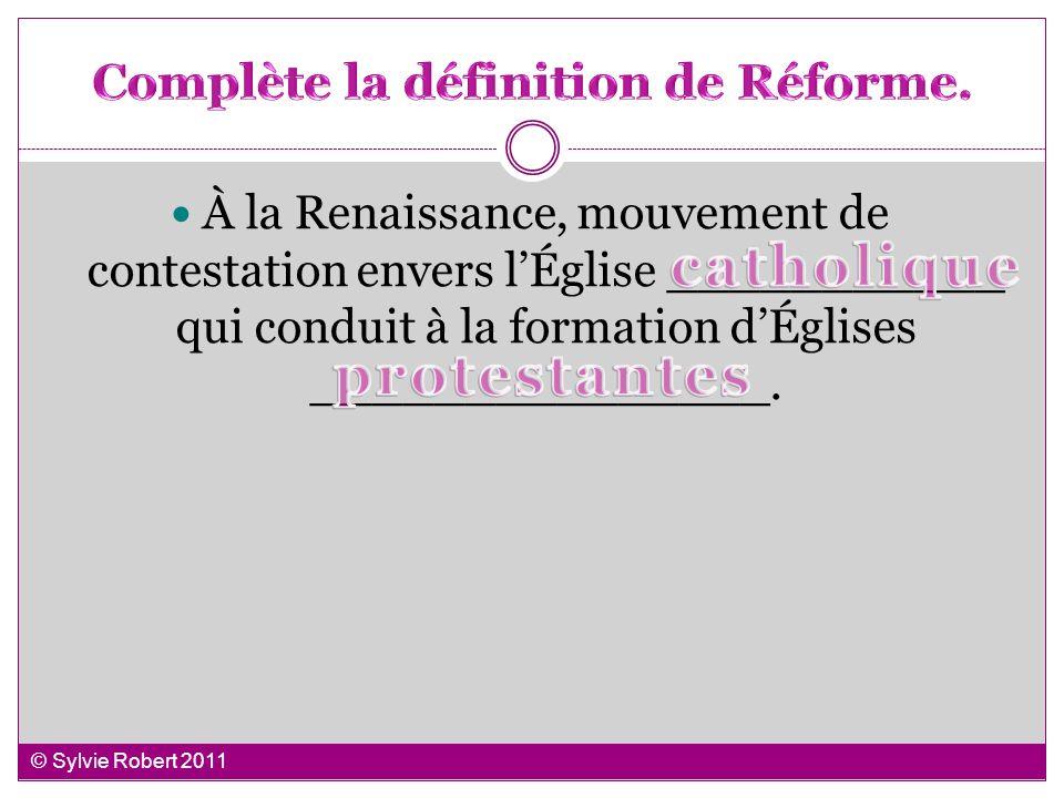 Complète la définition de Réforme.