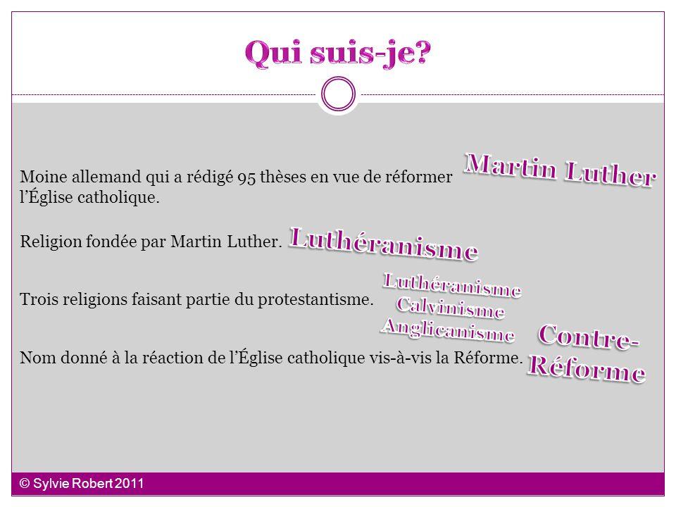 Qui suis-je Martin Luther Luthéranisme Contre- Réforme Luthéranisme