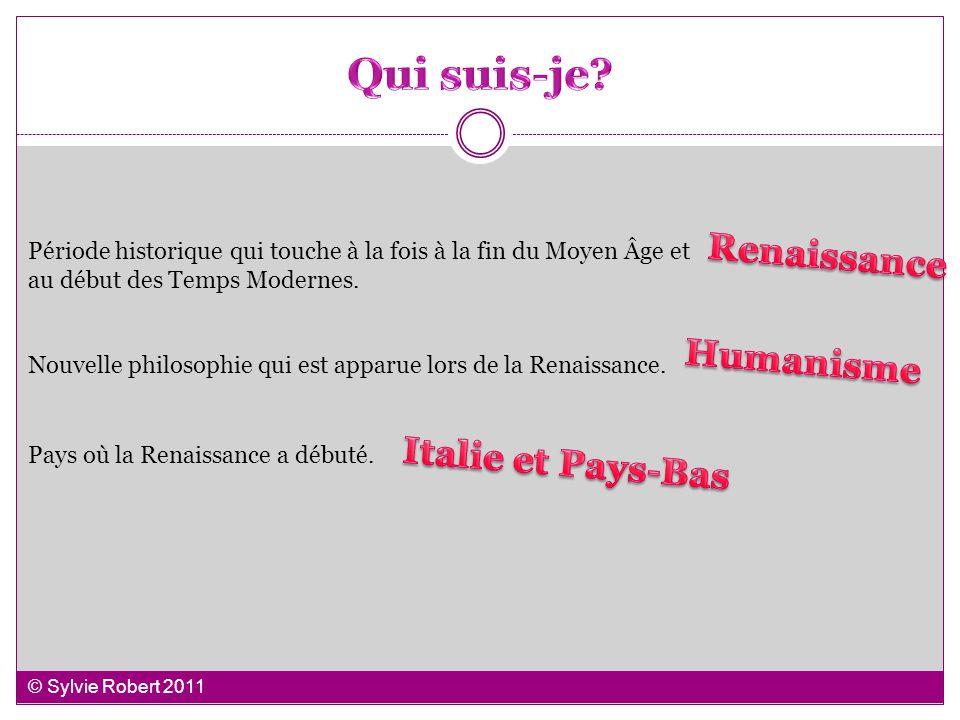 Qui suis-je Renaissance Humanisme Italie et Pays-Bas