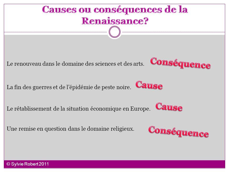 Causes ou conséquences de la Renaissance