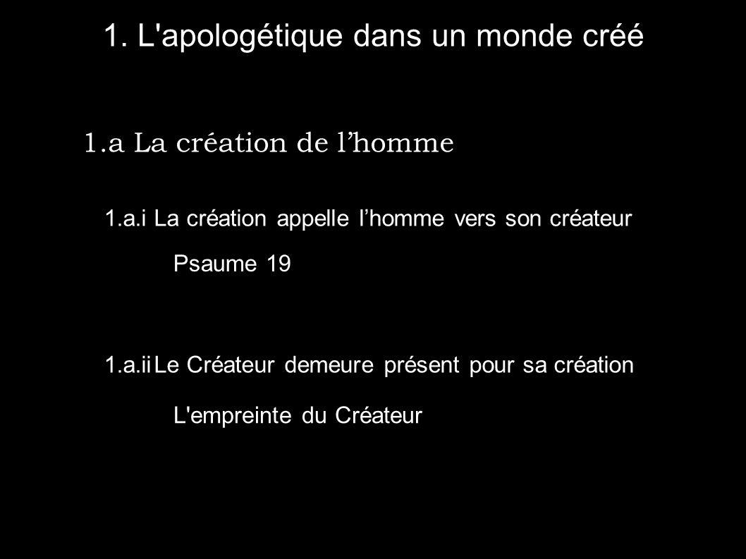 1. L apologétique dans un monde créé