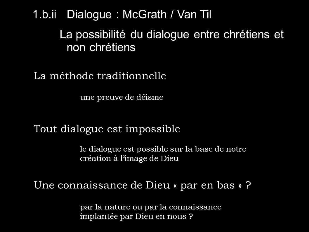 1.b.ii Dialogue : McGrath / Van Til